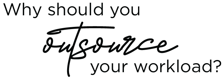 why should you outsource your workload?